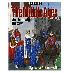 middle ages an illustrated story